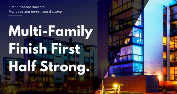 MULTIFAMILY FINISH FIRST HALF STRONG