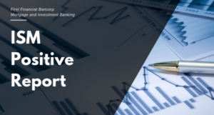 ISM POSITIVE REPORT