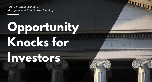 OPPORTUNITIES KNOCKS FOR INVESTORS