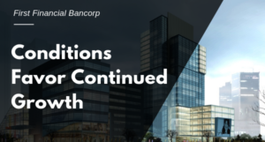 CONDITIONS FAVOR CONTINUED GROWTH